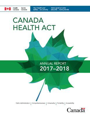 Canada Health Act Annual Report 2017-2018 - Canada ca