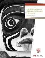 First Nations Mental Wellness Continuum Framework
