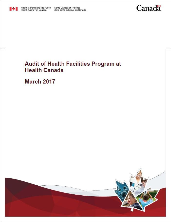 Audit Of Health Facilities Program At Health Canada Final Report